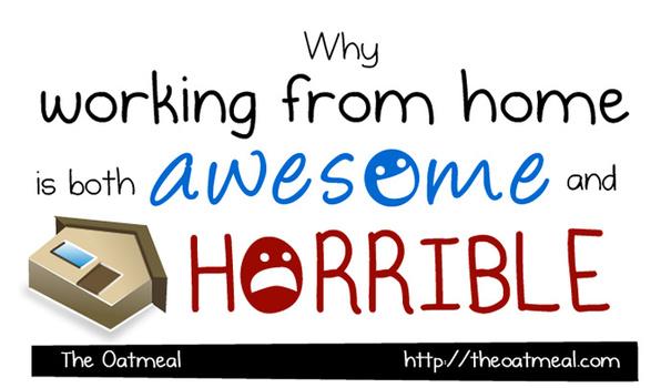 http://theoatmeal.com/comics/working_home