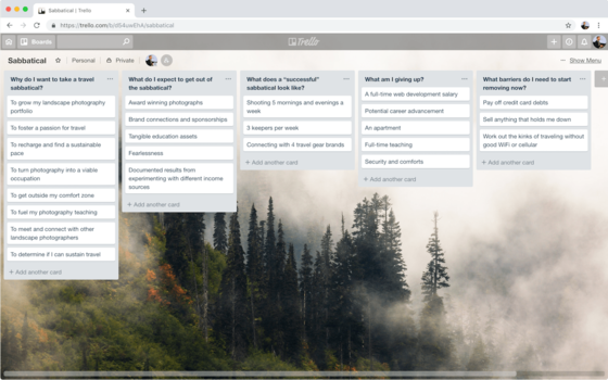 Use a tool like Trello to organize your reasons, goals, expectations, and barriers to a travel sabbatical.