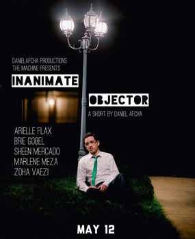 Screening Poster for the short film Inanimate Objector